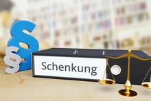 Schenkung – Recht/Gesetz. Or...