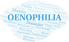Oenophilia Word Cloud. Type Of Philia.