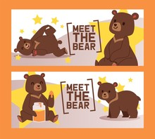 Meet Bear Set Of Circus Banners Vector Illustration. Cartoon Brown Grizzly Bear. Teddy In Different Pose And Activities, Sitting, Dancing And Lying, Eating Sweet Honey From Glass Jar.