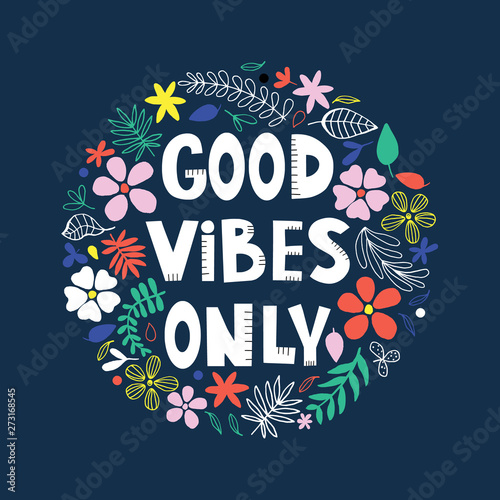 Deurstickers Positive Typography Inspirational poster with floral background