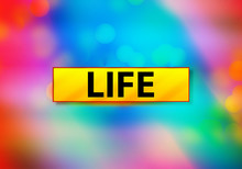 Life Abstract Colorful Backgro...