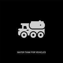 White Water Tank For Vehicles Vector Icon On Black Background. Modern Flat Water Tank For Vehicles From Mechanicons Concept Vector Sign Symbol Can Be Use For Web, Mobile And Logo.