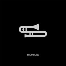 White Trombone Vector Icon On Black Background. Modern Flat Trombone From Music And Media Concept Vector Sign Symbol Can Be Use For Web, Mobile And Logo.