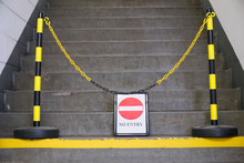 No Entry Sign And Yellow Chain...