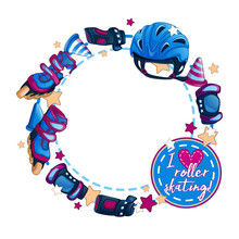 Round Frame With Men's Sports Accessories. Roller Skates, Helmet, Chips For Slalom. Emblem - I Love Roller Skating. Vector Shape For Text Or Photo With Cartoon Objects.