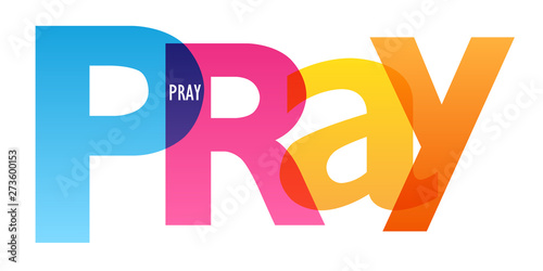 Photo PRAY colorful vector concept word typography banner