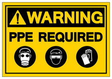 Warning PPE. Required Symbol Sign,Vector Illustration, Isolate On White Background Label. EPS10
