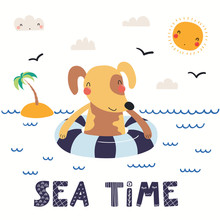 Hand Drawn Vector Illustration Of A Cute Dog In Summer Swimming, With Lettering Quote Sea Time. Isolated Objects On White Background. Scandinavian Style Flat Design. Concept For Children Print.
