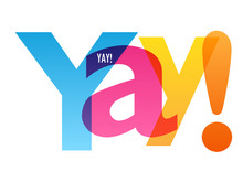 YAY! Colorful Vector Concept Word Typography Banner