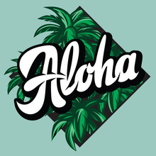 Vector Color Illustration On Aloha With A Palm