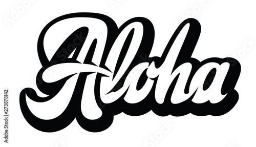 Vector monochrome illustration with stylish inscription Aloha Wallpaper Mural