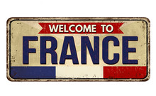Welcome To France Vintage Rusty Metal Sign