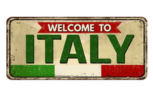 Welcome To Italy Vintage Rusty Metal Sign