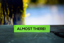 Almost There! On The Sticky Notes With Bokeh Background