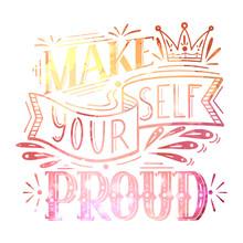 Make Yourself Proud. Watercolo...