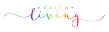 HEALTHY LIVING Rainbow Vector Brush Calligraphy Banner
