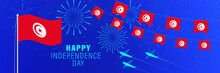 March20 Tunisia Independence Day Greeting Card. Celebration Background With Fireworks, Flags, Flagpole And Text.