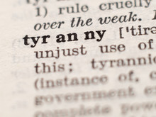 Dictionary Definition Of Word Tyrany, Selective Focus.