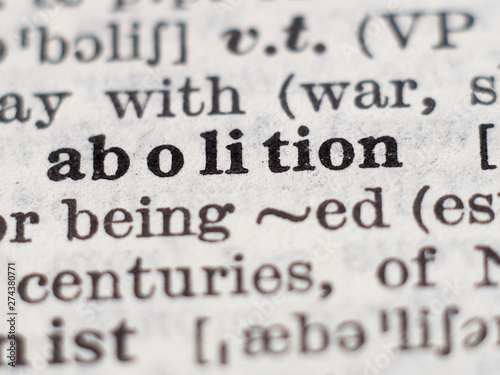 Dictionary definition of word abolition, selective focus. Wallpaper Mural