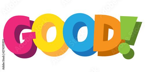 Deurstickers Positive Typography GOOD! cartoon-style hand lettering banner