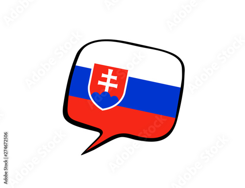 Speech bubble with the flag of Slovakia on the white background Fototapeta