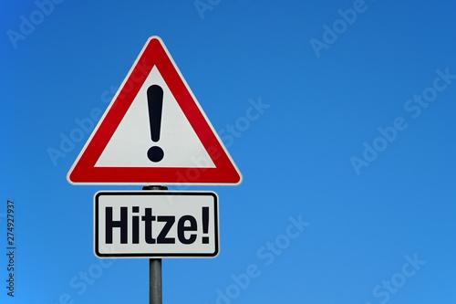 Leinwand Poster Hitze mit Achtung Schild