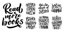 Set With Abstract Lettering About Books And Reading For Poster Design. Handwritten Letters. Typography Funny Quotes. Vector