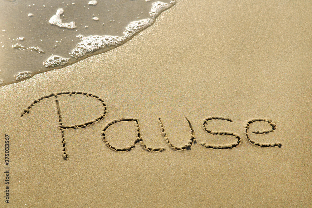 Fototapeta Pause