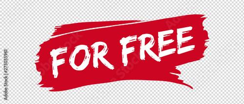 Fotografía  For Free Banner Brushstroke - Vector Illustration - Isolated On Transparent Back