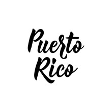 Puerto Rico. Lettering. Ink Il...