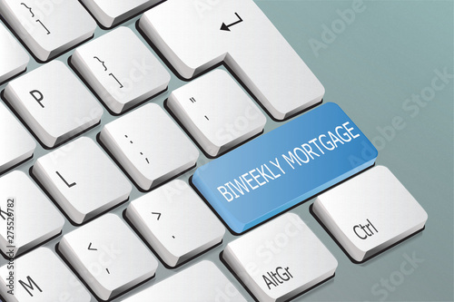 Photo biweekly mortgage written on the keyboard button