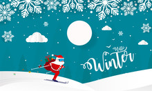 Hello Winter With Hills Mountains With Trees Clouds And Ski Santa Claus Vector Illustration, Merry Christmas And Happy New Year Background Paper Cut