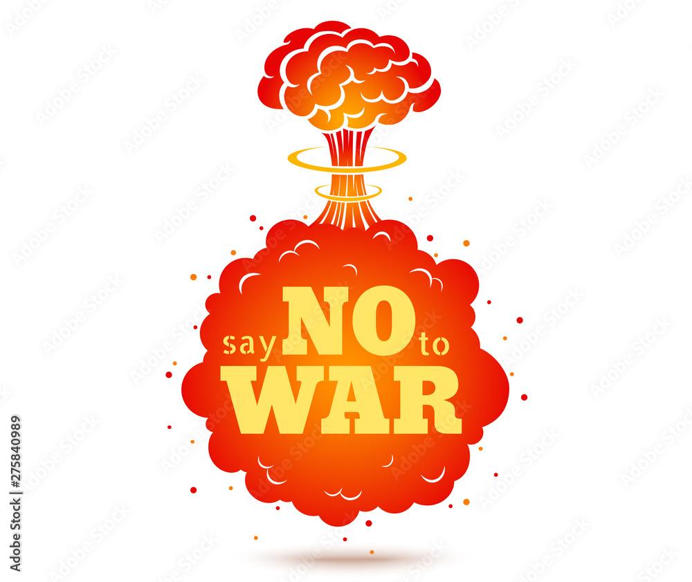 Fototapeta Say no to war
