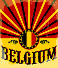 Belgium Vintage Old Poster With Belgian Flag Colors Poster Vector Holiday Decoration