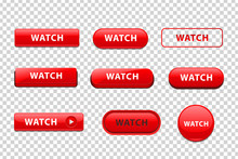 Vector Set Of Realistic Isolated Red Buttons Of Watch Logo For Template Decoration And Website Mockup Covering On The Transparent Background.