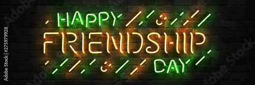 Fotografie, Obraz  Vector realistic isolated neon sign of Happy Friendship Day logo for template decoration and mockup covering on the wall background
