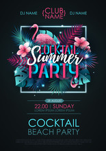 Summer Cocktail Disco Party Typography Poster With Flamingo And Fluorescent Tropic Leaves. Nature Concept