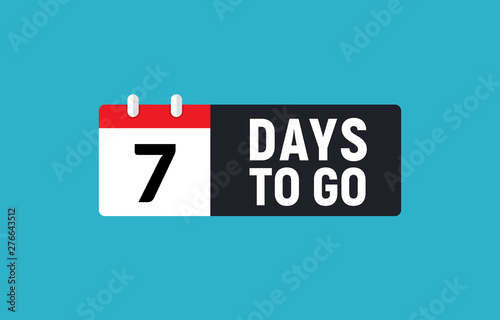 Obraz 7 days to go last countdown icon. Seven day go sale price offer promo deal timer, 7 day only - fototapety do salonu