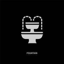 White Fountain Vector Icon On Black Background. Modern Flat Fountain From City Elements Concept Vector Sign Symbol Can Be Use For Web, Mobile And Logo.