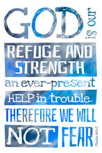 God Is Our Refuge And Strength (Psalm 46:1-2) - Poster With Bible Text Quotation