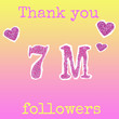 """canvas print picture - The inscription """"Thank you 7M (7 million) Follower"""", and hearts, cut from a brilliant pink cardboard on a gradient yellow-pink background. Collage in magazine style..."""
