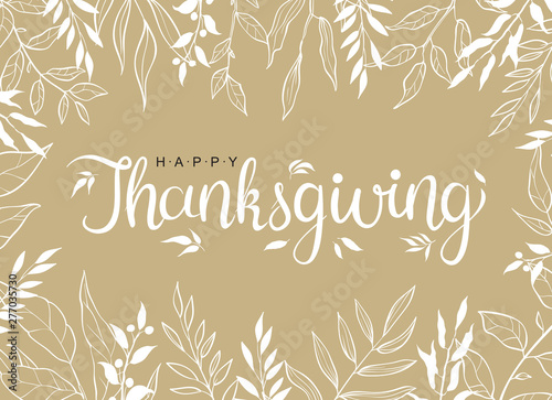 Papel de parede Happy thanksgiving text with hand drawn autumn leaves and branches isolated on brawn background