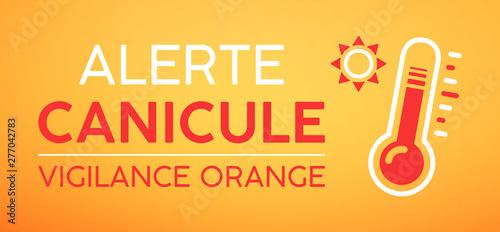 Canvas Print Alerte canicule, vigilance orange