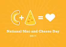 National Mac And Cheese Day Vector. Love Pasta Vector. Macaroni And Cheese Vector. Pasta With Cheese Icon. National Mac And Cheese Day Poster, July 14. Important Day