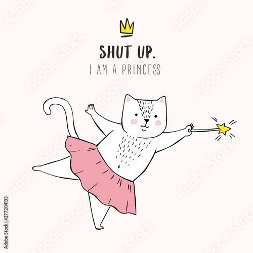 Vector illustration of cute white cartoon cat in ballet tutu, kitty girl in a pink skirt, lettering Shut up Tablou Canvas