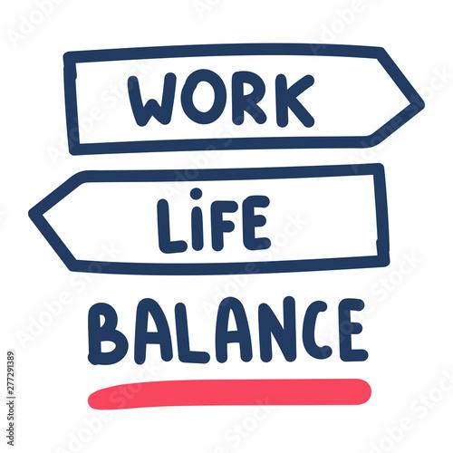 Fototapeta  Inscription - Work, life, balance