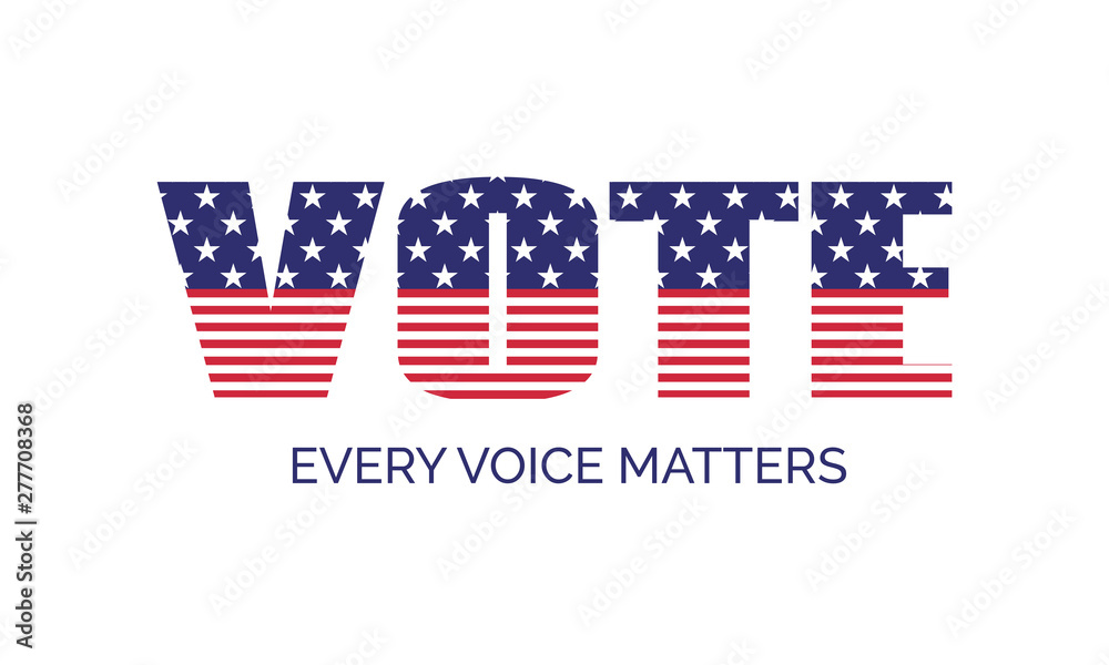 Fototapety, obrazy: Vote. Every voice matters. Vector banner template for US presidential election