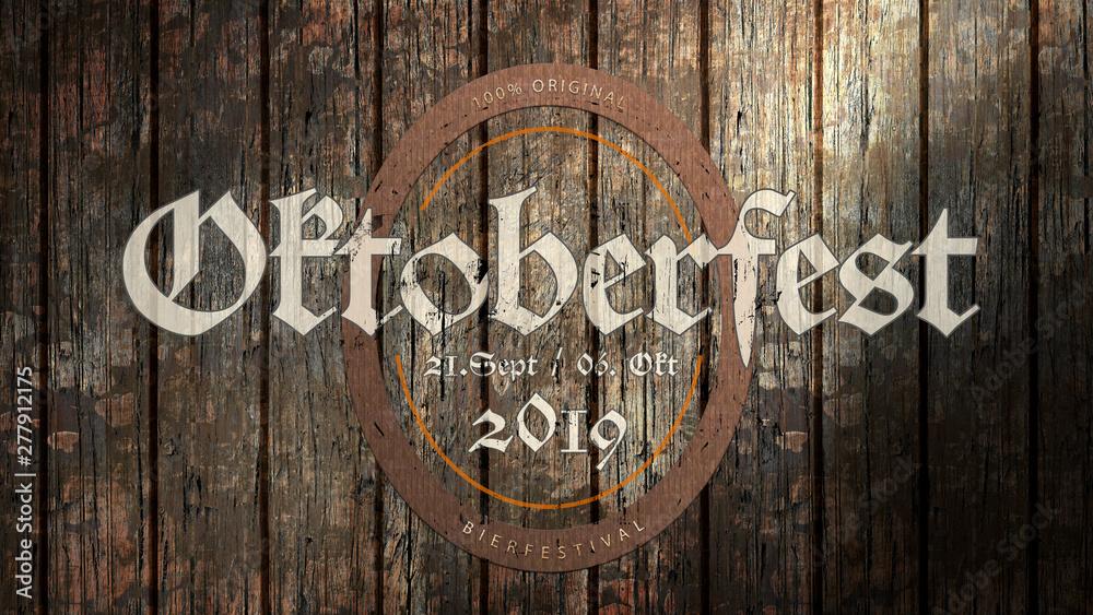 Fototapety, obrazy: Oktoberfest 2019 Banner auf Holzhintergrund