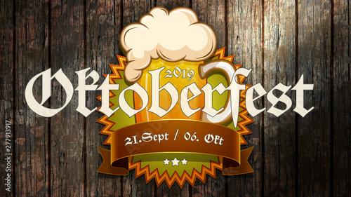 Foto auf Gartenposter Logo Oktoberfest 2019 Banner auf Holzhintergrund