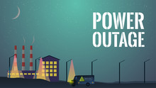 Power Outage Concept. Out Of Order Power Line. Street Pole Light Don't Work. Night In The City Without Electricity Illustration. Power Service Van Near Damaged Cable